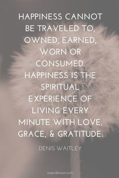 Beautiful quote about gratitude & grace from Denis Waitley. Click the link to read 10 other inspiring gratitude quotes like this one... | inspirational quotes | gratitude quotes | (Beauty Quotes Happiness)