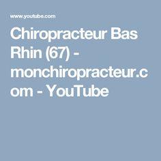 Chiropracteur Bas Rhin (67)  - monchiropracteur.com - YouTube