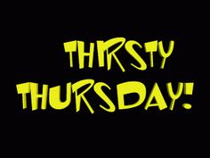 Thirsty Thursday Cartoons | THIRSTY THURSDAY Image