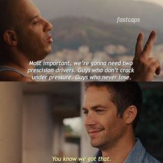 you know we got that - #dominictoretto #brianoconner #vindiesel #paulwalker #fastfive #ff5 #fastandfurious