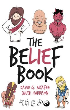 """""""The Belief Book"""" Teaches Children About Religion from an Atheist Perspective"""