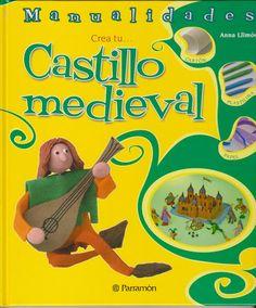 Manualidades personajes de castillo medieval con plastilina, papel, cartón...