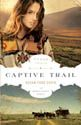 Captive Trail...I can't say enough good things about this book. I LOVED it. If you love a good western with a girl raised by the Indians, then this one is for you.