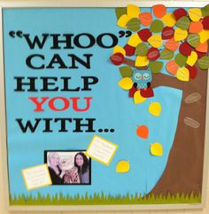 School Counselor Blog: Whoo Can Help You With... School Counselor Bulletin Board