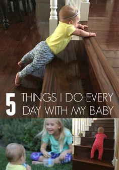 Toddler Approved!: 5 Things I Do Every Day With My Baby Baby Play, Baby Kids, Colic Baby, Fun Crafts For Kids, Kids Fun, Four Kids, Toddler Development, Parenting Toddlers, Exercise For Kids