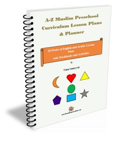 A-Z Muslim Preschool Curriculum Lesson Plans and Planner - Ihsaan Home Academy Shop Curriculum Planner, Lesson Planner, Preschool Curriculum, Homeschooling Resources, Preschool Education, Islamic Books For Kids, Islam For Kids, English Activities, Letter Activities
