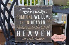 12 x 12 Wood Sign Because someone we Love is in by prairieboutique