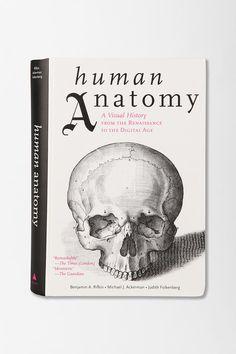 Human Anatomy By Benjamin A. Rifkin & Michael J. Ackerman #urbanoutfitters