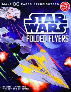 Star Wars Folded Flyers: Make 30 Paper Starfighters (Klutz) by Ben Harper, http://www.amazon.com/dp/0545396344/ref=cm_sw_r_pi_dp_a38Xpb07DDAMP