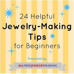"""Jewelry Making for Beginners: 11 Beginner Jewelry Projects"" eBook 