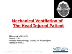 Mechanical Ventilation for Head Injury by scribeofegypt via slideshare Mechanical Ventilation, Head Injury, Surgery, Places, Lugares