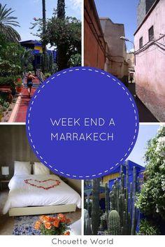 Un weekend à Marrakech : visite et bonnes adresses