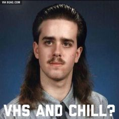VHS and Chill?