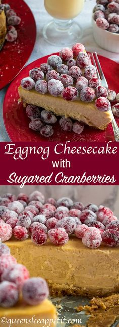 This Eggnog Cheesecake sits on top of a spiced gingersnap crust and is topped with beautiful sugared cranberries. This is the ultimate dessert for the holidays!