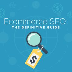 The most comprehensive guide to E-commerce SEO online. Period.