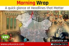 Morning Wrap, Top News Headlines of The Day Read here - http://u4uvoice.com/?p=254468