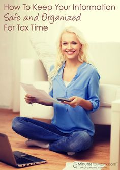 How To Keep Your Information Safe and Organized for Tax Time