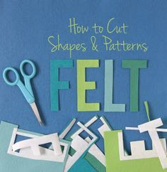 How to Cut Felt straight or with minimal mistakes. ..tutorial