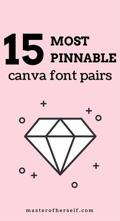 Can't find the right font pair for your Pinterest pins? Here's my guide to the most pin-worthy Canva font pairs.