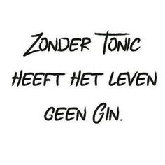 zo is dat! Sarcastic Quotes, Funny Quotes, Favorite Quotes, Best Quotes, Nice Quotes, Gin, Food Quotes, One Liner, Birthday Quotes