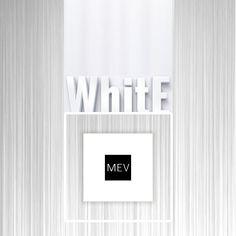 White al estilo MEV