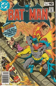 Batman Vol. 40 No. 318 1979 Intro Firebug by TheSamAntics
