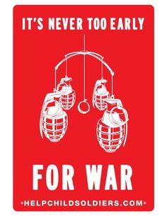 """""""Nikdy není příliš brzy na válku."""" (Pomozte dětským vojákům.)"""