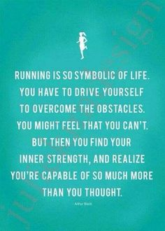 Running has taught me about important principles that are applicable to life, relationships and love