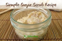 Sugar Scrub Recipe You Can Make at Home . This easy sugar scrub recipe is natural and chemical free. It naturally removes dead skin and leaves skin glowing and Sugar Scrub Homemade, Homemade Skin Care, Homemade Beauty, Homemade Facials, Zucker Schrubben Diy, Sugar Wax Recipe, Sugar Waxing, Lotion Recipe, Wellness Mama