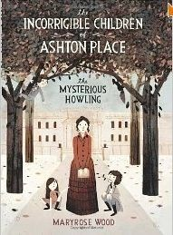 The Incorrigible Children of Ashton Place: Book I: The Mysterious Howling by Maryrose Wood: I do not, alas, recall who it was that recommended the audio versions of Maryrose Wood's Incorrigible Children of Ashton Place series. But I am grateful to whichever blogger it was, because I quite enjoyed the first book, The Mysterious Howling, and have already started the second. These are excellent audiobooks. The narrator, Katherine Kellgren, is fabulous....