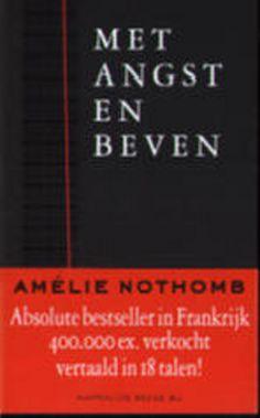 Beschrijving van Met angst en beven - Amélie Nothomb