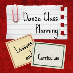Dance Class Planning: Lessons and Curriculum