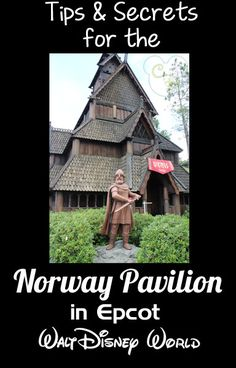 Tips and Secrets for the Norway Pavilion in Epcot's World Showcase!