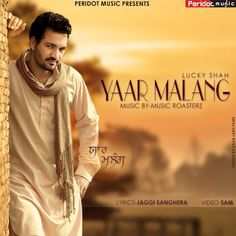Yaar Malang | Singer Lucky Shah | Peridot Music Presents