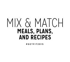 Mix and Match Meal Plan | Get Fit 2015 | POPSUGAR Fitness