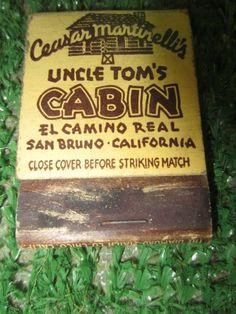 Ceasar Martinelli's UNCLE TOM'S CABIN SAN BRUNO, CA MATCHBOOK #kookykitsch