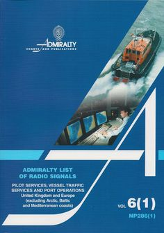 Admiralty List of Radio Signals (ALRS): Volume 6 - Part 1, (United Kingdom and Ireland - including European Channel Ports)