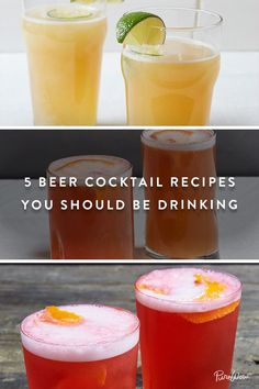 You need to try these beer cocktails: Beergroni, Beergarita, Grapefruit Radler, Beery Mary, Raspberry Hard Cider.