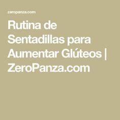 Rutina de Sentadillas para Aumentar Glúteos   ZeroPanza.com
