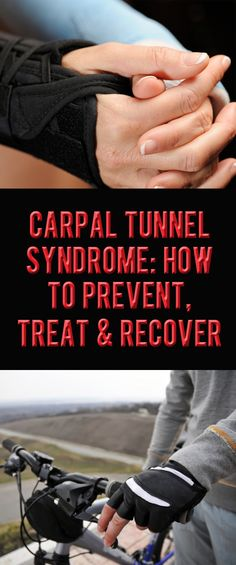 .Carpal Tunnel Syndrome: How to prevent, treat and recover. #carpaltunnelsyndrome #carpal