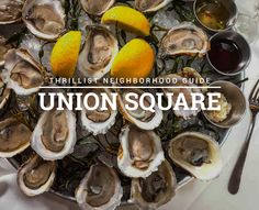Union Square Has Plenty Of Lauded Dining Options - Here Are 13 Favorite Spots. -Thrillist