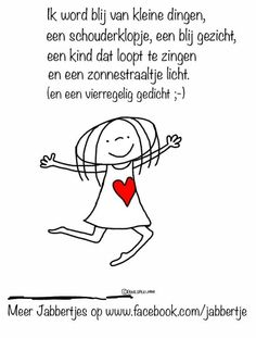 ik word blij The Words, Dutch Words, Dutch Quotes, Happy Words, Cool Writing, One Liner, Positive Life, Quotes For Kids, Happy Thoughts