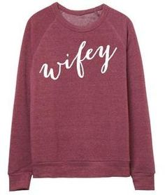 Love our Black Wifey Sweatshirt? Then you will be smitten with our Wifey Sweatshirt in Burgundy! Show your Wifey love in this pullover. With adorable lettering, Ily Couture, Crew Neck Sweatshirt, Graphic Sweatshirt, What I Wore, Just In Case, Fashion Outfits, Sweatshirts, My Style, Casual