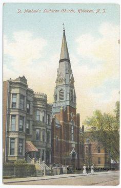 Circa postcard of St. Matthew's Lutheran Church in Hoboken, New Jersey. From the Hoboken Historical Museum. Saint Matthew, Old Churches, Lutheran, New Jersey, New England, Barcelona Cathedral, Worship, Paramus Honda, St Matthews