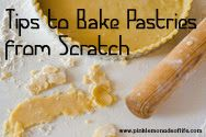 Tips to Bake Pastries from Scratch