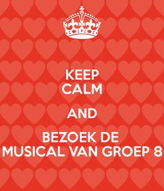 KEEP CALM AND BEZOEK DE  MUSICAL VAN GROEP 8 October Born Quotes, Cute Crafts, Diy And Crafts, Keep Calm, Selfies, Diy Presents, Musicals, Classroom, Education