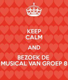 KEEP CALM AND BEZOEK DE MUSICAL VAN GROEP 8 October Born Quotes, Cute Crafts, Diy And Crafts, Keep Calm, Selfies, Diy Presents, Musicals, Classroom, Humor