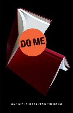 Do Me: One Night Reads from Tin House; design by Jason Ramirez