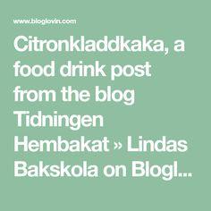 Citronkladdkaka, a food drink post from the blog Tidningen Hembakat » Lindas Bakskola on Bloglovin'