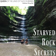 Starved Rock Secrets - www.queenofthelandoftwigsnberries.com